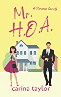Mr. H.O.A.: A Romantic Comedy