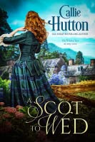 A Scot to Wed (Scottish Hearts, #2)