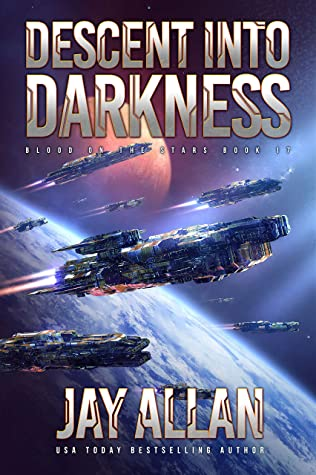 Descent into Darkness (Blood on the Stars, #17)