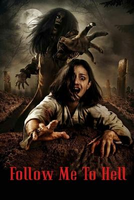 Follow Me To Hell: Original Screenplay