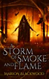 A Storm of Smoke and Flame (The Oncoming Storm #3)