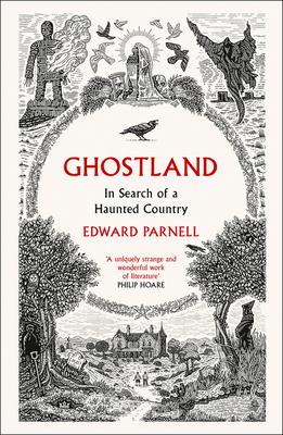 Ghostland by Edward Parnell