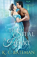 To Steal A Heart (Secrets & Spies)