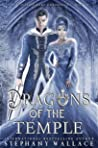 Dragons of the Temple: A Winter Court Chronicle's Prequel (The Winter Court Chronicles, #4)