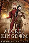 Secret Kingdom (The Winter Court Chronicles, #5)