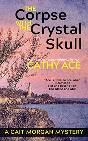The Corpse with the Crystal Skull (Cait Morgan #9)