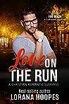 Love on the Run (Men of Fire Beach #3.5)