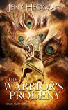 The Warrior's Progeny (The Heaven & Earth Series, #2)