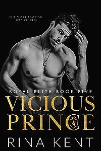 Vicious Prince (Royal Elite, #5)