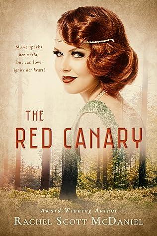The Red CanarybyRachel Scott McDaniel