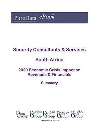 Security Consultants & Services South Africa Summary: 2020 Economic Crisis Impact on Revenues & Financials