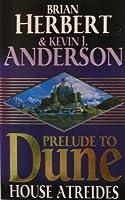 House Atreides (Prelude To Dune, #1)