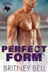 Perfect Form (Texas Tornados #1)