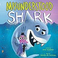 Misunderstood Shark (Misunderstood Shark, #1)