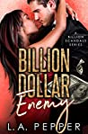 Billion Dollar Enemy (Billion Scandals #4)
