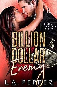Billion Dollar Enemy (Billion Scandals #4)