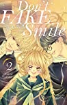 Don't Fake Your Smile, Tome 2 (Don't Fake Your Smile, #2)