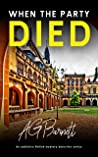 When The Party Died (A Brock & Poole Mystery Book 3)