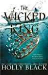 Book cover for The Wicked King (The Folk of the Air, #2)