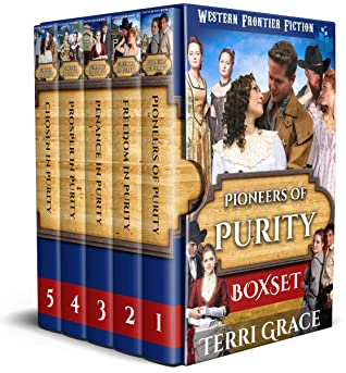 Pioneers of Purity Complete Boxset: Western Frontier Fiction