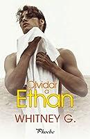 Olvidar a Ethan (Forget You Ethan, #1)