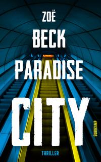 Paradise City by Zoë Beck