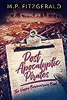 Post-Apocalyptic Pirates (The Happy Bureaucracy #3)