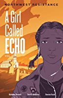 Northwest Resistance (A Girl Called Echo Book 3)