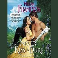 Never Kiss a Duke (Hazards of Dukes, #1)