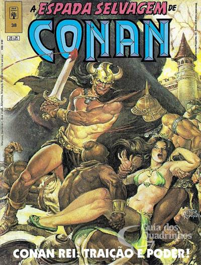 A Espada Selvagem de Conan nº 38 - Conan Rei: Traição e Poder! - Reedição Roy Thomas, John Buscema, Gil Kane, Bruce Jones, Joseph Chiodo