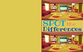 Spot the Differences: Find 5-7 Differences Puzzle Book for Kids| Picture Puzzle_ At Home Theme| Activities Book for Children Aged 4-6, Boys and Girls Activity Learning