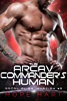 The Arcav Commander's Human (Arcav Alien Invasion, #2)