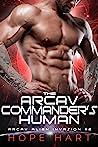 The Arcav Commander's Human (Arcav Alien Invasion, #2)