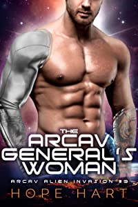 The Arcav General's Woman (Arcav Alien Invasion, #3)