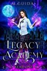 Legacy Academy: Year One (Legacy Academy, #1)