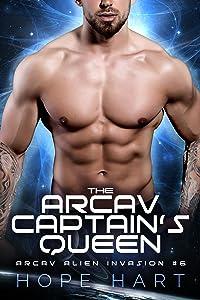 The Arcav Captain's Queen (Arcav Alien Invasion, #6)