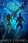 Crystal Lies (Crystal Dragon #3)