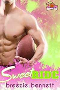 Sweet Ride (South Florida Riders, #6)