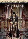Catherine de Médicis, la Reine maudite T3
