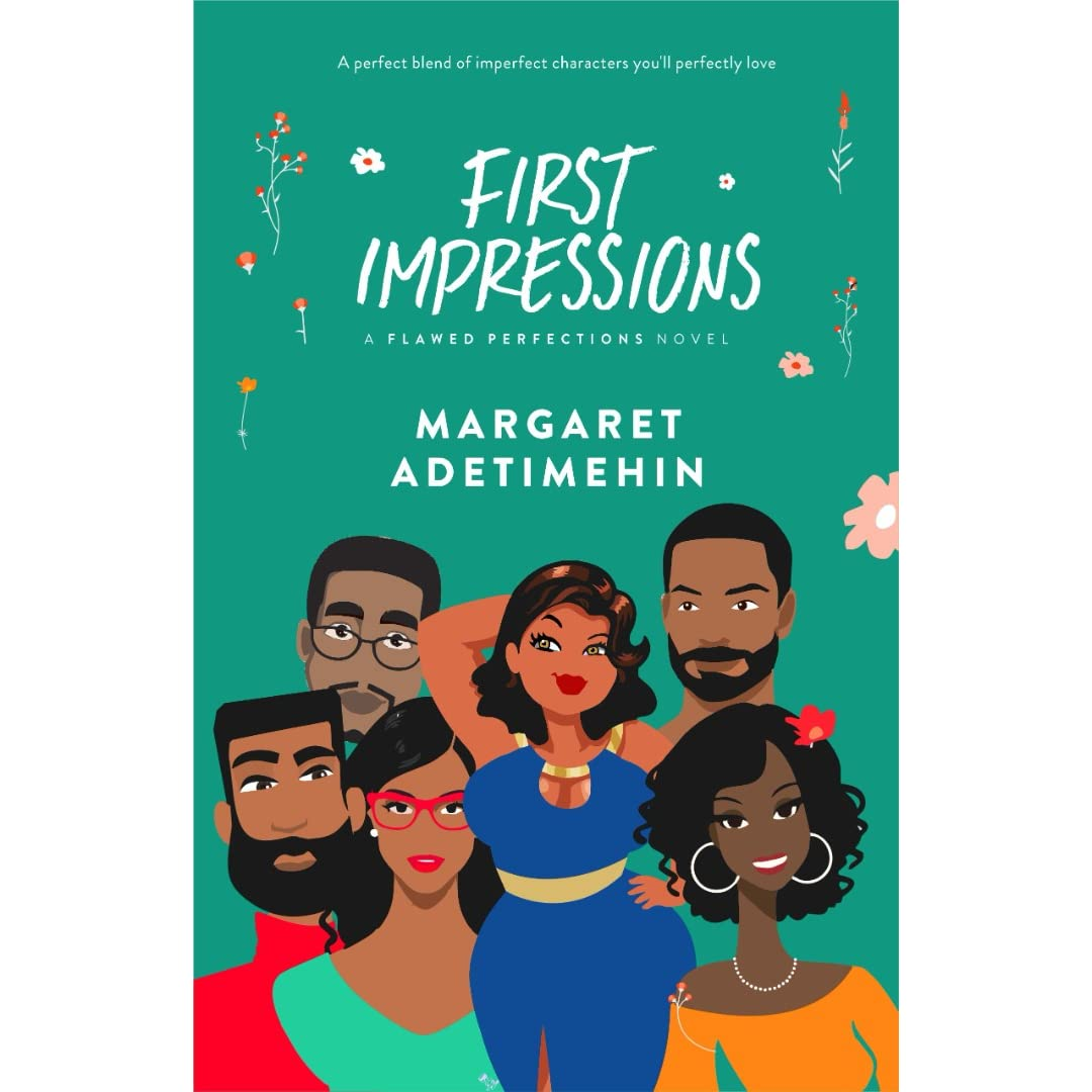 First Impressions: Flawed Perfections #1 by Margaret Adetimehin