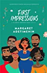 First Impressions by Margaret Adetimehin
