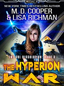The Hyperion War - An Epic Military Space Opera Adventure (Aeon 14: The Sol Dissolution Book 3)