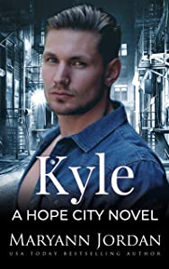Kyle (Hope City, #5)