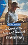 In Search of the Long-Lost Maverick (Montana Mavericks: What Happened to Beatrix? Book 1)