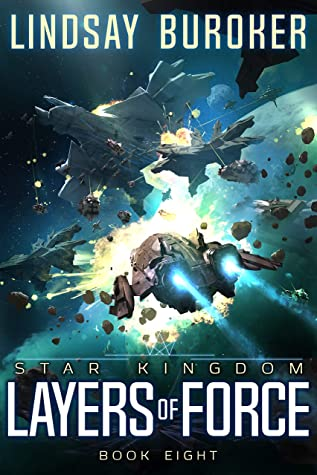 Layers of Force (Star Kingdom #8)