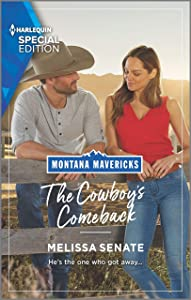 The Cowboy's Comeback (Montana Mavericks: What Happened to Beatrix? Book 2)