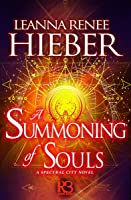 A Summoning of Souls (Spectral City, #3)