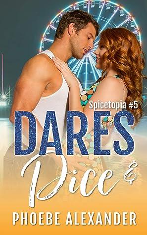Dares & Dice (Spicetopia Book 5)
