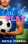 Out of Play (Love in the Arena, #2)