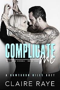 Complicate Me  (Hawthorn Hills Duet #1)